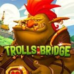 Trolls Bridge slot gratis
