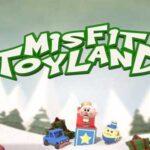 video slot Misfit Toyland